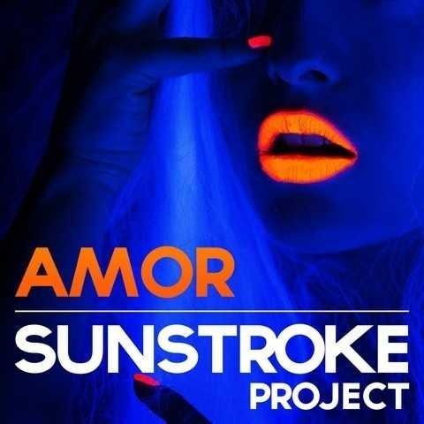 """Sunstroke Project lansează videoclipul """"AMOR"""""""