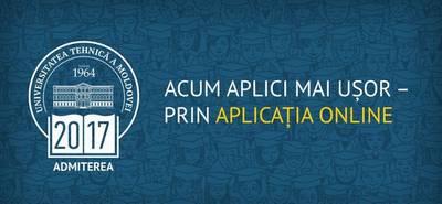 Înregistrarea prealabilă online – o facilitate a Admiterii-2017 la UTM