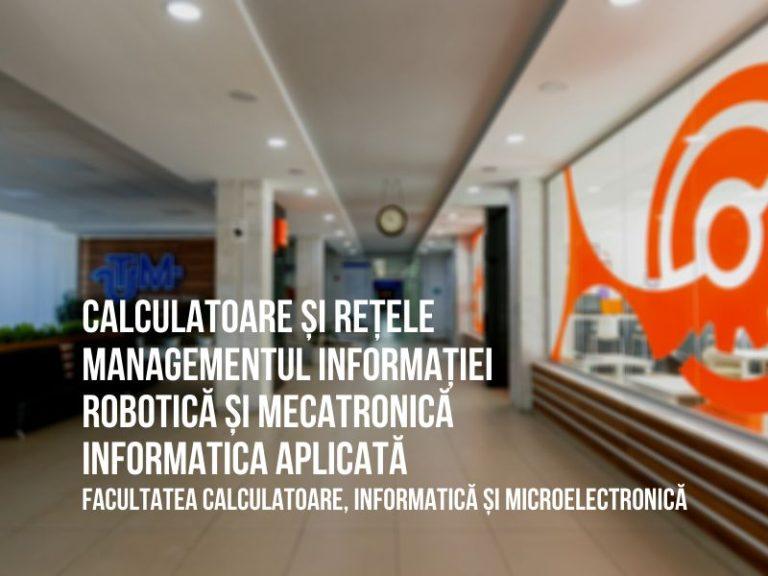 """Programele de studii """"Managementul Informațional"""", """"Informatica Aplicată"""", """"Calculatoare și Rețele"""", """"Robotică și Mecatronică"""" la UTM"""
