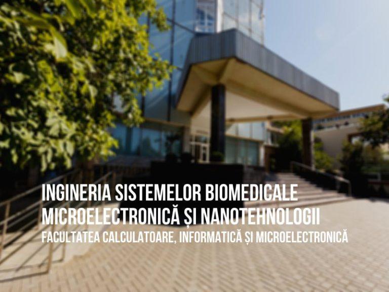 """Programele de studii """"Microelectronică și Nanotehnologii"""" și """"Inginerie Biomedicală"""" la UTM"""