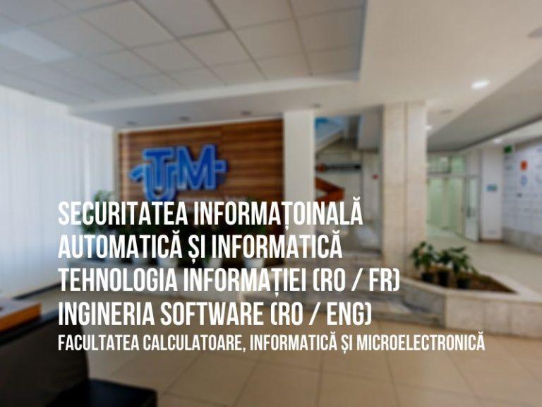 """Programele de studii """"Tehnologia informației"""", """"Automatică și Informatică"""", """"Securitatea informațională"""" și """"Ingineria Software"""" la UTM"""