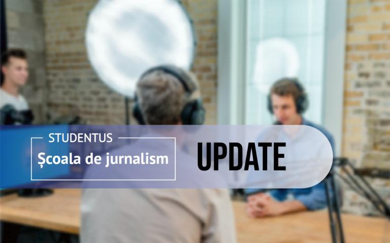 Școala de Jurnalism Studentus UPDATE