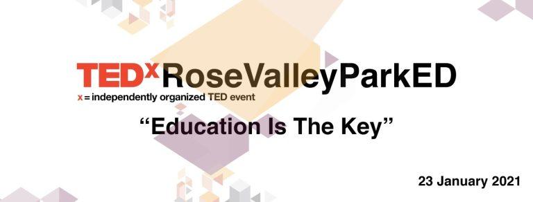TEDxRoseValleyParkED – O ALTĂ PERSPECTIVĂ A EDUCAȚIEI
